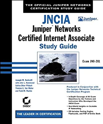 JNCIA: Juniper Networks Certified Internet Associate Study Guide