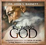 Knowing God--Walking Through the Book of Books the Bible: From Genesis to Revelation (MP3 CD)
