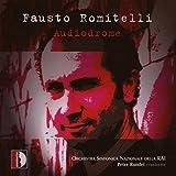 Romitelli : Oeuvres orchestrales. Michel-Dansac.