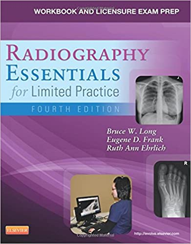Workbook and licensure exam prep for radiography essentials for workbook and licensure exam prep for radiography essentials for limited practice 4e 4th edition fandeluxe Image collections