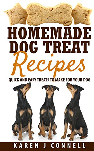 Homemade Dog Treat Recipes Treats ebook