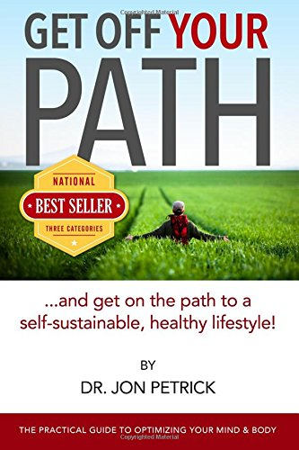 Get Off Your Path: The Self-Sustainable Healthy Lifestyle pdf