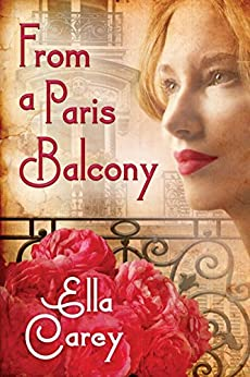 From a Paris Balcony by [Carey, Ella]