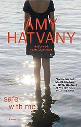 Safe with Me: A Novel