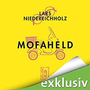 Mofaheld Hörbuch