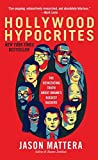 img - for Hollywood Hypocrites by Jason Mattera (2013-02-26) book / textbook / text book