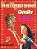 Bollywood Crafts, Momtaz Begum-Hossain, 1861084188
