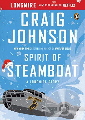 - Spirit of Steamboat: A Longmire Story (Walt Longmire Mysteries)