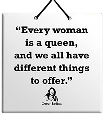 Body Soul N Spirit Quotes Every Woman Is A Queen And We All Have Different Things To Offer Queen Latifah Unique Tile Plaque Home Decoration Special Birthday Gift Idea Sign Amazon Co Uk Kitchen Home
