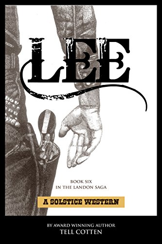 Lee (The Landon Saga Book 6) by [Cotten, Tell]