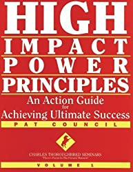 High Impact Power Principles by Pat Council (2002-08-03)