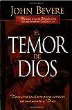 El Temor de Dios, John Bevere, 0884195538