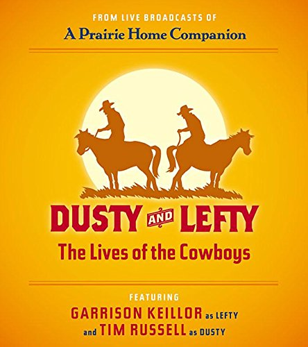 Dusty and Lefty: The Lives of the Cowboys by Brand: HighBridge Company