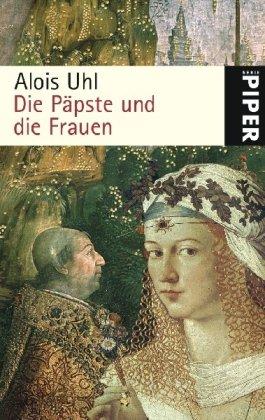 die-ppste-und-die-frauen-piper-taschenbuch-band-24890