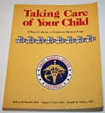 Take Care of Your Child, R. Pantell, 0201315904
