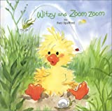 Witzy and Zoom Zoom, Suzy Spafford, 0964358816