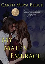 My Mate's Embrace (A Siberian Volkov Pack Romance Book 3) (English Edition)