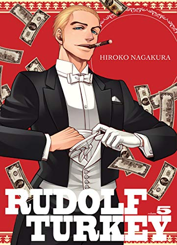 Rudolf Turkey, Tome 5 :