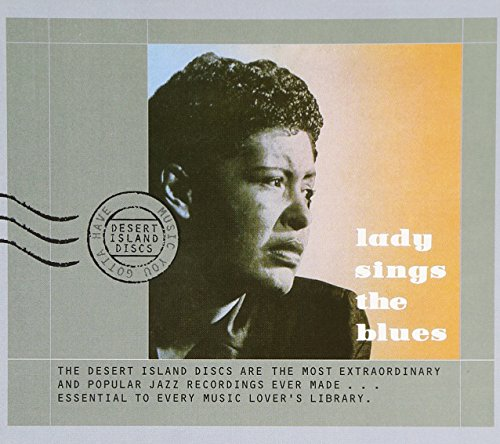 Holiday Lady The Billie Sings Blues - Lady Sings the Blues: The Billie Holiday Story, Vol.4