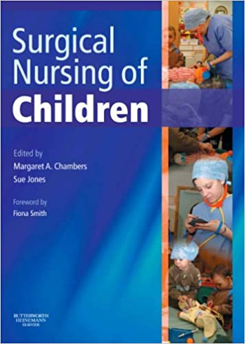 The Surgical Nursing of Children