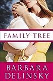 Family Tree, Barbara Delinsky, 038551865X