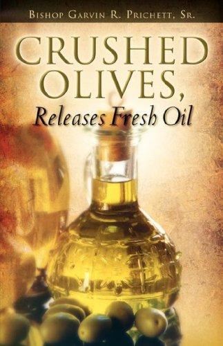 Read Online Crushed Olives, Releases Fresh Oil pdf