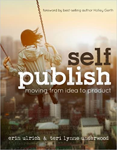 Self-Publish: Moving from Idea to Product