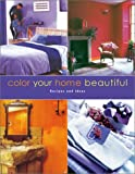 Color Your Home Beautiful, Martha Gill and Mark McCauley, 1571458476