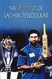 The A to Z of Sachin Tendulkar