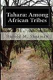 Tahara: among African Tribes, Harold M. Sherman, 1499758235