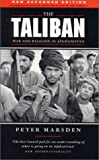 The Taliban : War and Religion in Afghanistan, Marsden, Peter, 1842771671