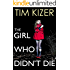 The Girl Who Didn't Die--A Suspense Novel