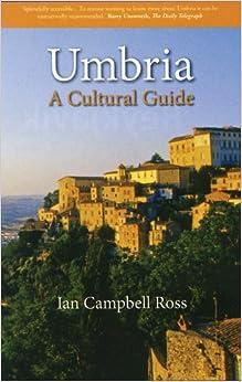 Umbria: A Cultural History (Cultural Guide)
