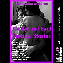 Ten Hot and Hard Erotica Stories