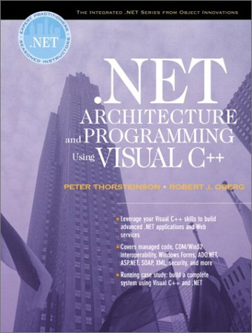 NET Architecture and Programming Using Visual C++: Peter
