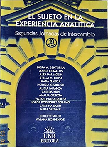 El Sujeto En la Experiencia Analitica: Dora A. Bentolila: 9789506732141: Amazon.com: Books