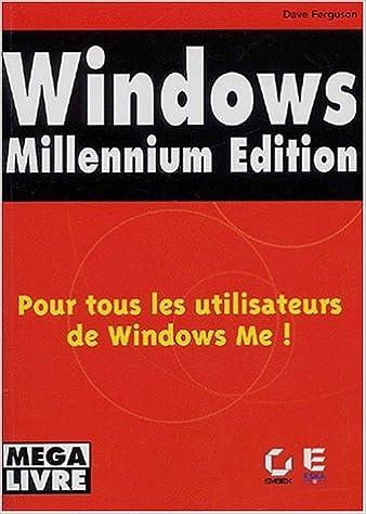Download Online Windows Millennium édition : pour tous les utilisateurs de Windows  Me ! pdf