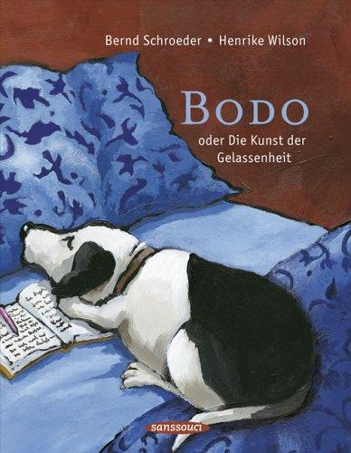 Bodo oder die Kunst der Gelassenheit