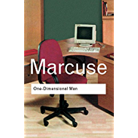 One-Dimensional Man: Studies in the Ideology of Advanced Industrial Society (Routledge Classics) (English Edition)