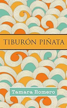 Amazon.com: Tiburón piñata (Relato) (Spanish Edition) eBook ...