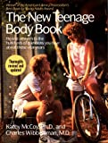 The New Teenage Body Book, Kathy McCoy and Charles Wibbelsman, 0399517251