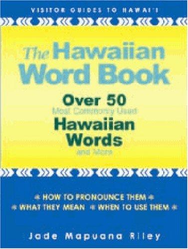 - The Hawaiian Word Book (English and Hawaiian Edition)