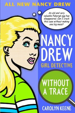 Without a Trace (Nancy Drew: All New Girl Detective #1) ebook