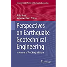 Perspectives on Earthquake Geotechnical Engineering: In Honour of Prof. Kenji Ishihara