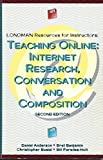 img - for Teaching On-Line: Internet Research, Conversation & Composition by Anderson Daniel Anson Christopher M. Paredes-Holt Bill Busiel Christopher Benjamin Bret (1997-09-01) Paperback book / textbook / text book