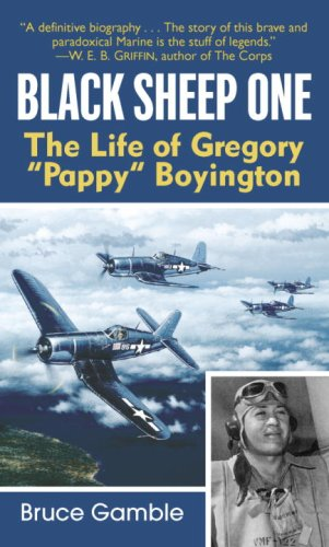 Black Sheep One: The Life of Gregory Pappy Boyington cover