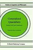 Generalized Quantifiers : Linguistic and Logical Approaches, , 1556080174