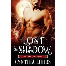 Lost in Shadow: Shadow Walkers Book 1