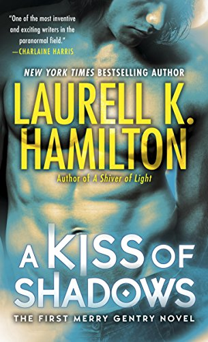 A Kiss of Shadows by Laurell K Hamilton