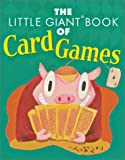 The Little Giant Book of Card Games, Alfred Sheinwold and Sheila Anne Barry, 1402702868